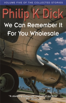 We Can Remember it for You Wholesale, Paperback Book