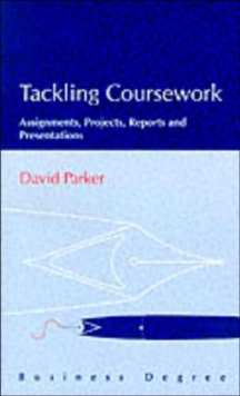 Coursework : Projects, Assignments, Reports and Presentations, Paperback Book