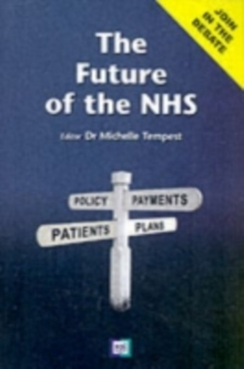 The Future of the NHS, Paperback Book