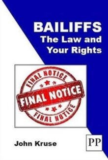 Bailiffs: The Law and Your Rights, Paperback