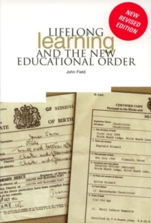 Lifelong Learning and the New Educational Order, Paperback