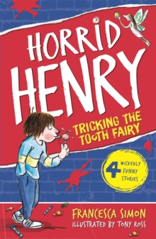 Horrid Henry Tricks the Tooth Fairy, Paperback