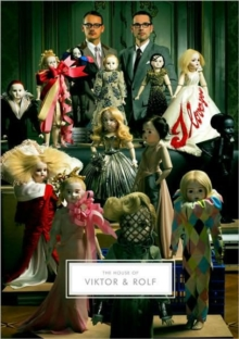 The House of Viktor & Rolf, Hardback