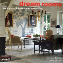Dream Rooms : Inspirational Interiors from 100 Homes, Hardback Book