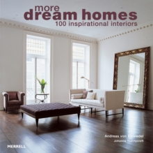 More Dream Homes : 100 Inspirational Interiors, Paperback