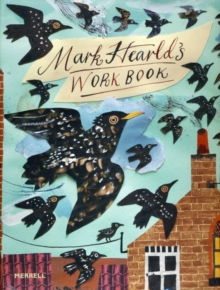 Mark Hearld's Work Book, Hardback Book