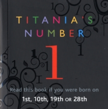 Titania's Numbers -1 : Born on 1st, 10th, 19th, 28th, Paperback
