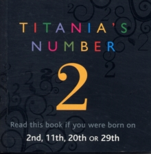 Titania's Numbers - 2 : Born on 2nd, 11th, 20th, 29th, Paperback