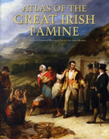 Atlas of the Great Irish Famine, Hardback Book