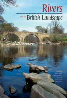 Rivers and the British Landscape, Hardback