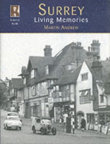 SURREY LIVING MEMORIES, Paperback
