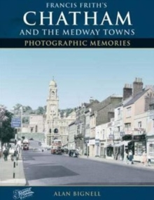 Chatham & the Medway Towns, Paperback
