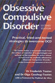 Obsessive Compulsive Disorder : And How to Overcome it, Paperback