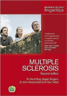 Multiple Sclerosis : Answers at Your Fingertips, Paperback Book