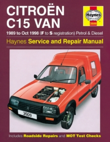 Citroen C15 Van Service and Repair Manual, Hardback