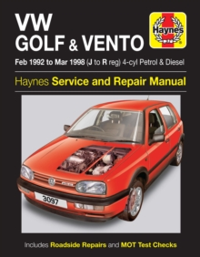 VW Golf and Vento Service and Repair Manual : Petrol and Diesel 1992 to 1998, Hardback