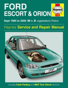 Ford Escort and Orion Service and Repair Manual : 1990-2000, Hardback Book