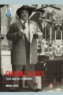Fashion Classics from Carlyle to Barthes, Paperback