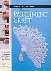 Step-by-Step Crafts: Pergamano Parchment Craft, Paperback