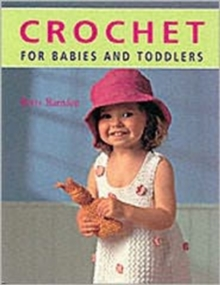 Crochet for Babies and Toddlers, Paperback
