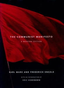 The Communist Manifesto : a Modern Edition, Hardback Book