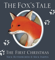 The Fox's Tale : The First Christmas, Paperback Book