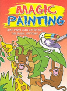 Magic Painting Cat and Dog : Just Paint with Water and the Magic Happens!, Paperback