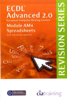 ECDL Advanced Syllabus 2.0 Revision Series Module AM4 Spreadsheets, Spiral bound