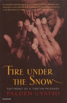 Fire Under the Snow : True Story of a Tibetan Monk, Paperback