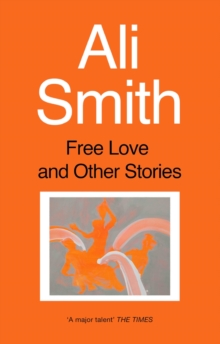 Free Love and Other Stories, Paperback