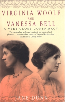 Virginia Woolf and Vanessa Bell : A Very Close Conspiracy, Paperback