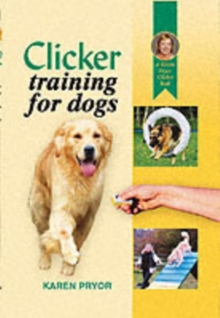 Clicker Training for Dogs, Hardback Book