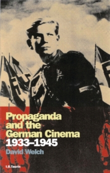 Propaganda and the German Cinema, 1933-1945, Paperback Book