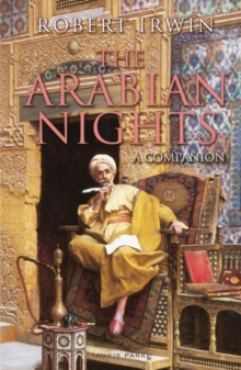 The Arabian Nights : A Companion, Paperback