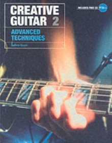 Creative Guitar : Advanced Technqiues v.2, Paperback