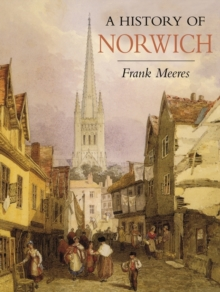 A History of Norwich, Paperback