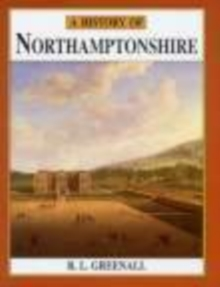 A History of Northamptonshire, Paperback Book