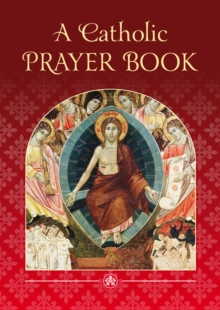 A Catholic Prayer Book, Paperback