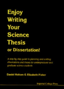 Enjoy Writing Your Science Thesis or Dissertation!, Paperback Book