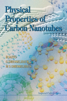 Physical Properties of Carbon Nanotubes, Paperback