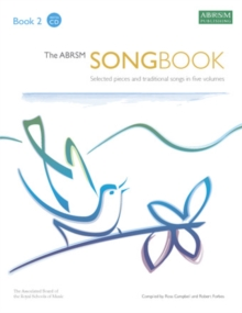 The ABRSM Songbook : Selected Pieces and Traditional Songs in Five Volumes Book 2, Sheet music