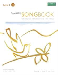 The ABRSM Songbook : Selected Pieces and Traditional Songs in Five Volumes Book 4, Sheet music