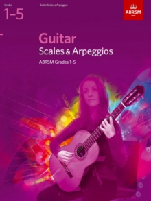 Guitar Scales and Arpeggios, Grades 15, Sheet music