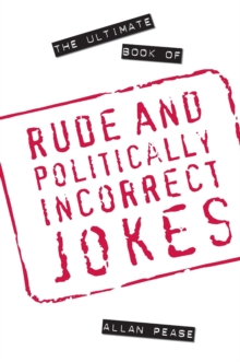The Ultimate Book of Rude and Politically Incorrect Jokes, Paperback
