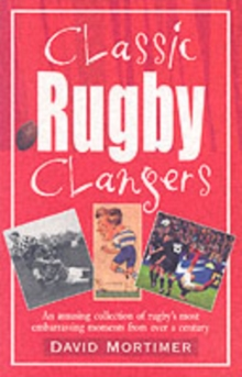 Classic Rugby Clangers, Paperback Book
