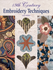 19th Century Embroidery Techniques, Hardback