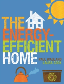 The Energy-efficient Home, Paperback