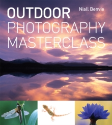Outdoor Photography Masterclass, Paperback