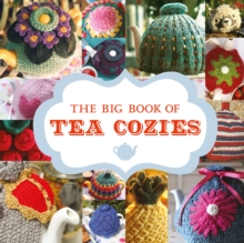 The Big Book of Tea Cozies, Paperback