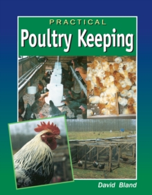 Practical Poultry Keeping, Hardback